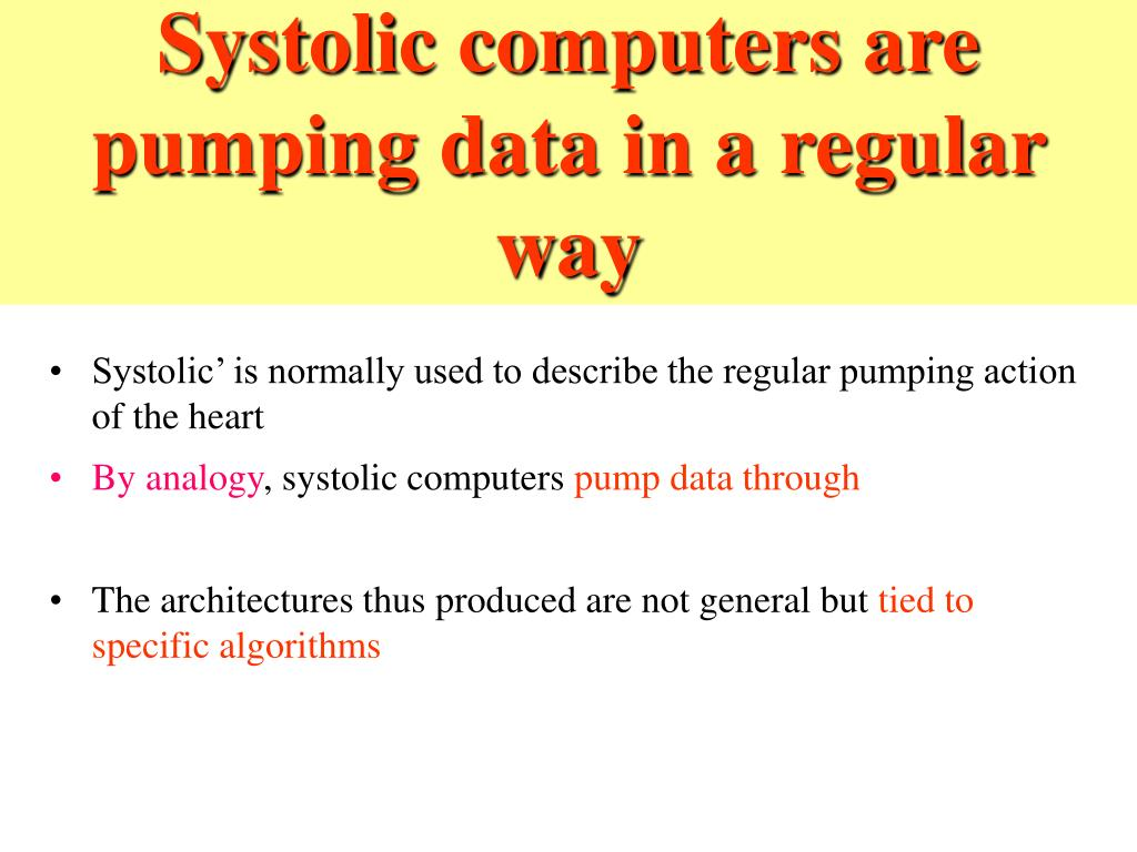 Systolic computers are pumping data in a regular way