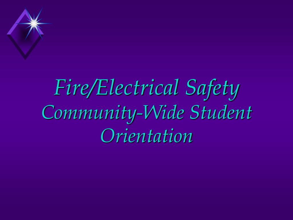 fire electrical safety community wide student orientation l.