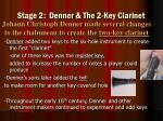 stage 2 denner the 2 key clarinet
