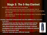 stage 3 the 5 key clarinet