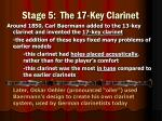 stage 5 the 17 key clarinet