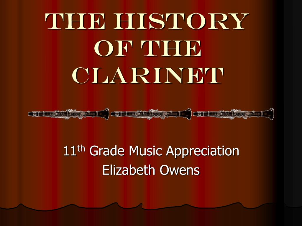 the history of the clarinet l.