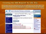 creating the ihe request for uic file13
