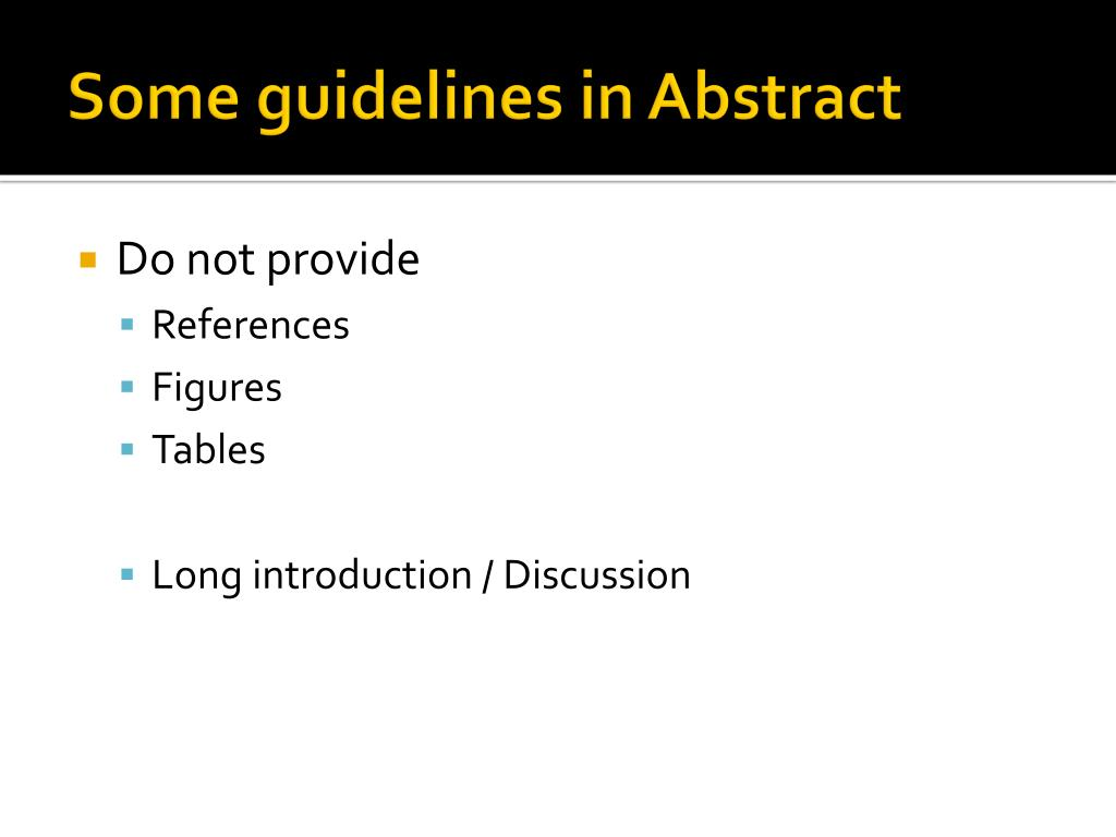 Some guidelines in Abstract