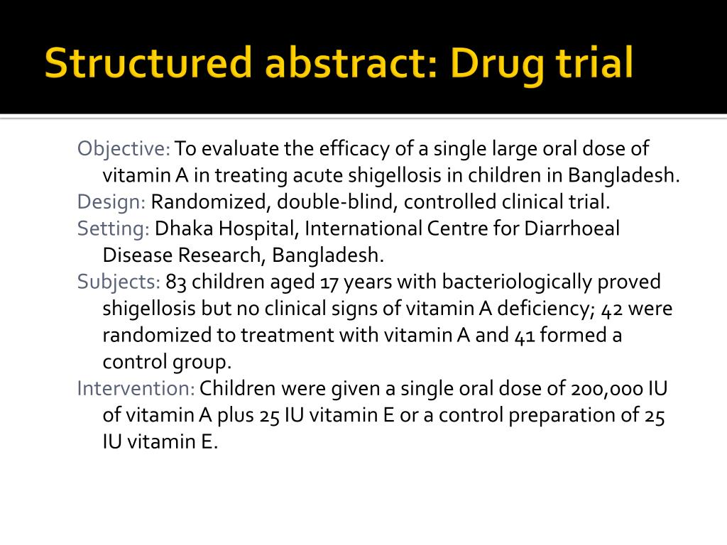 Structured abstract: Drug trial