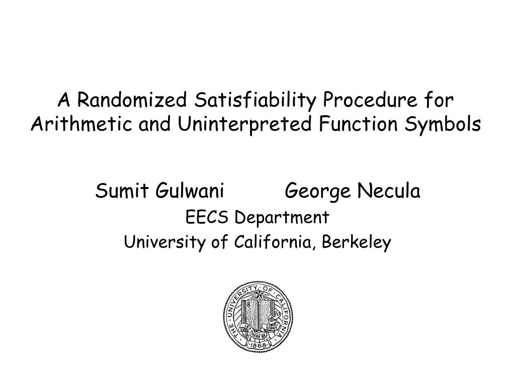 A Randomized Satisfiability Procedure for Arithmetic and Uninterpreted Function Symbols