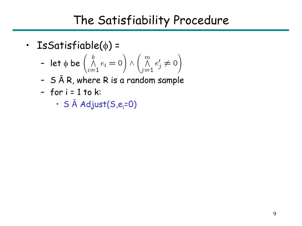 The Satisfiability Procedure