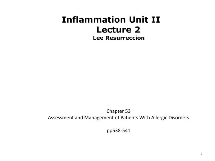 Chapter 53 assessment and management of patients with allergic disorders pp538 541