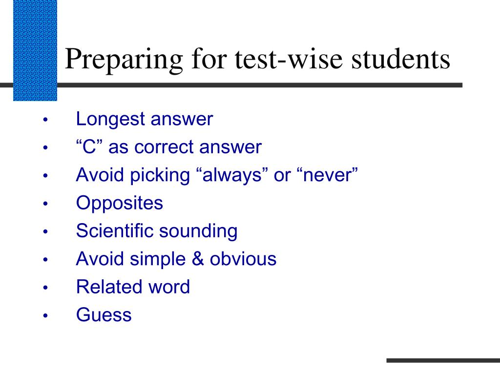 Preparing for test-wise students