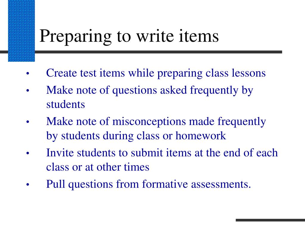Preparing to write items