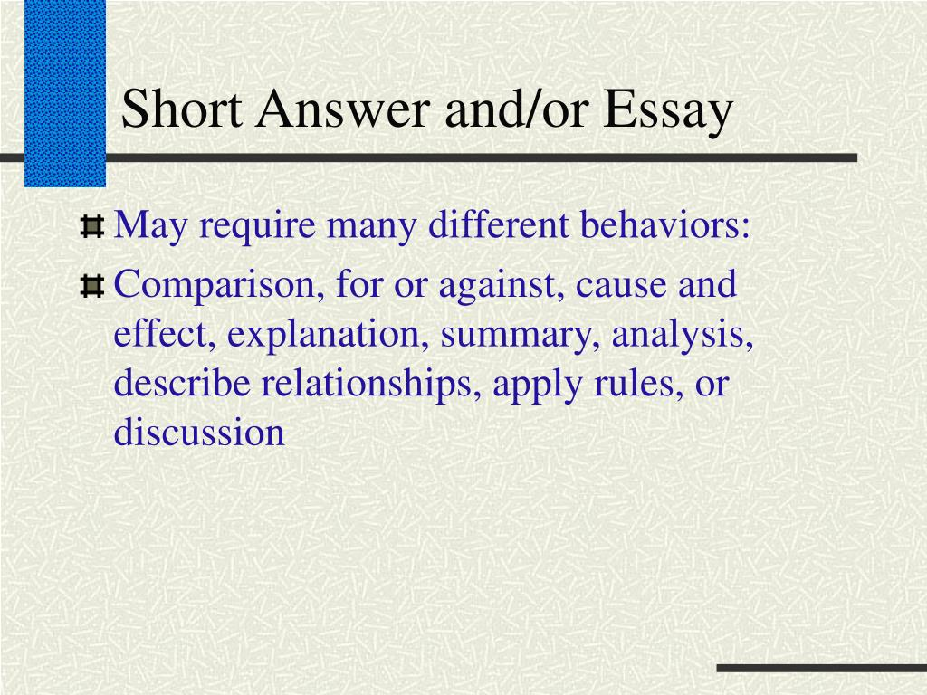 Short Answer and/or Essay