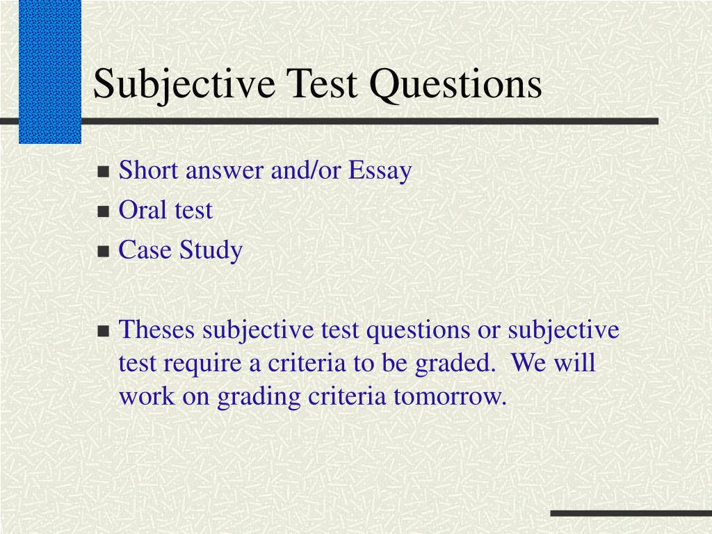 Subjective Test Questions