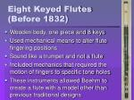eight keyed flutes before 1832