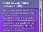 eight keyed flutes before 1832
