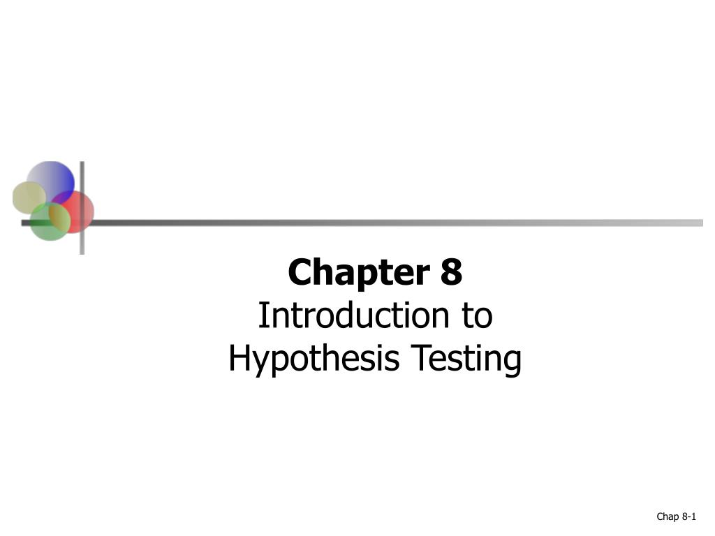 chapter 8 introduction to hypothesis testing l.