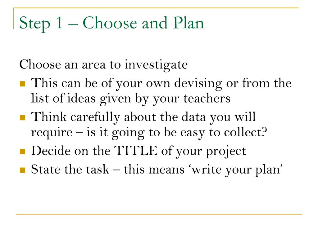 Step 1 – Choose and Plan