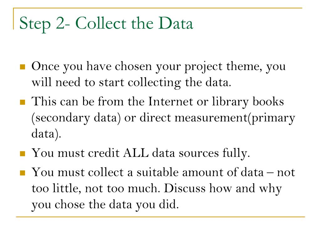 Step 2- Collect the Data
