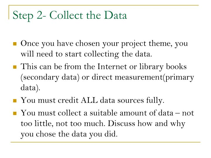 Step 2 collect the data