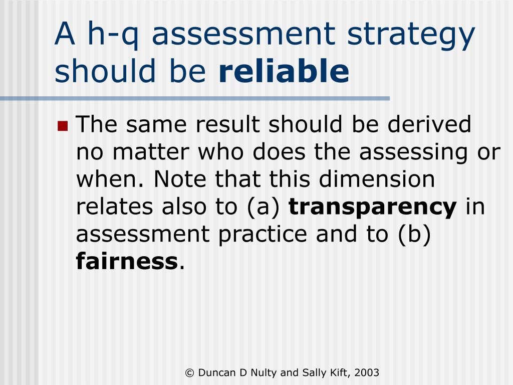 A h-q assessment strategy should be