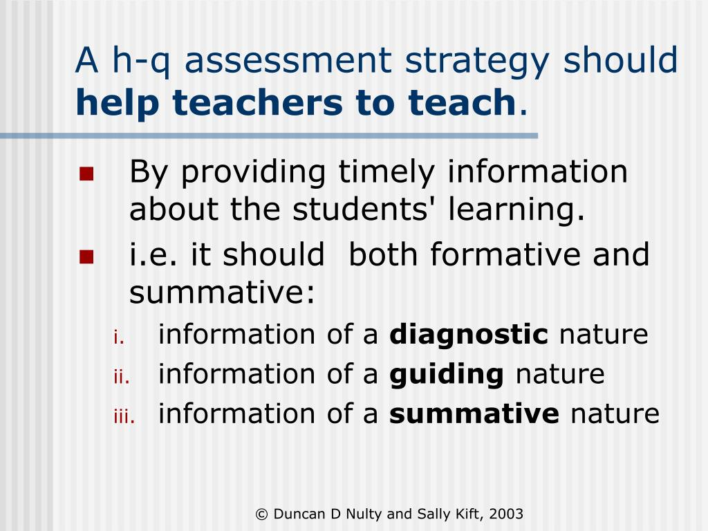 A h-q assessment strategy should