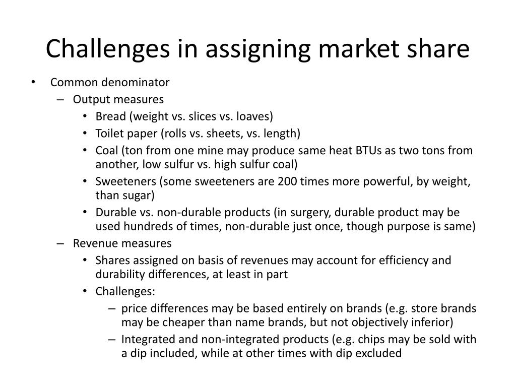 Challenges in assigning market share