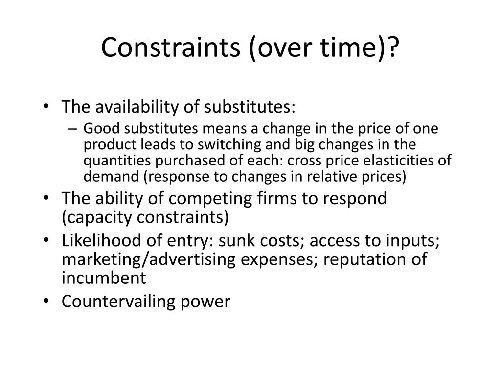Constraints (over time)?