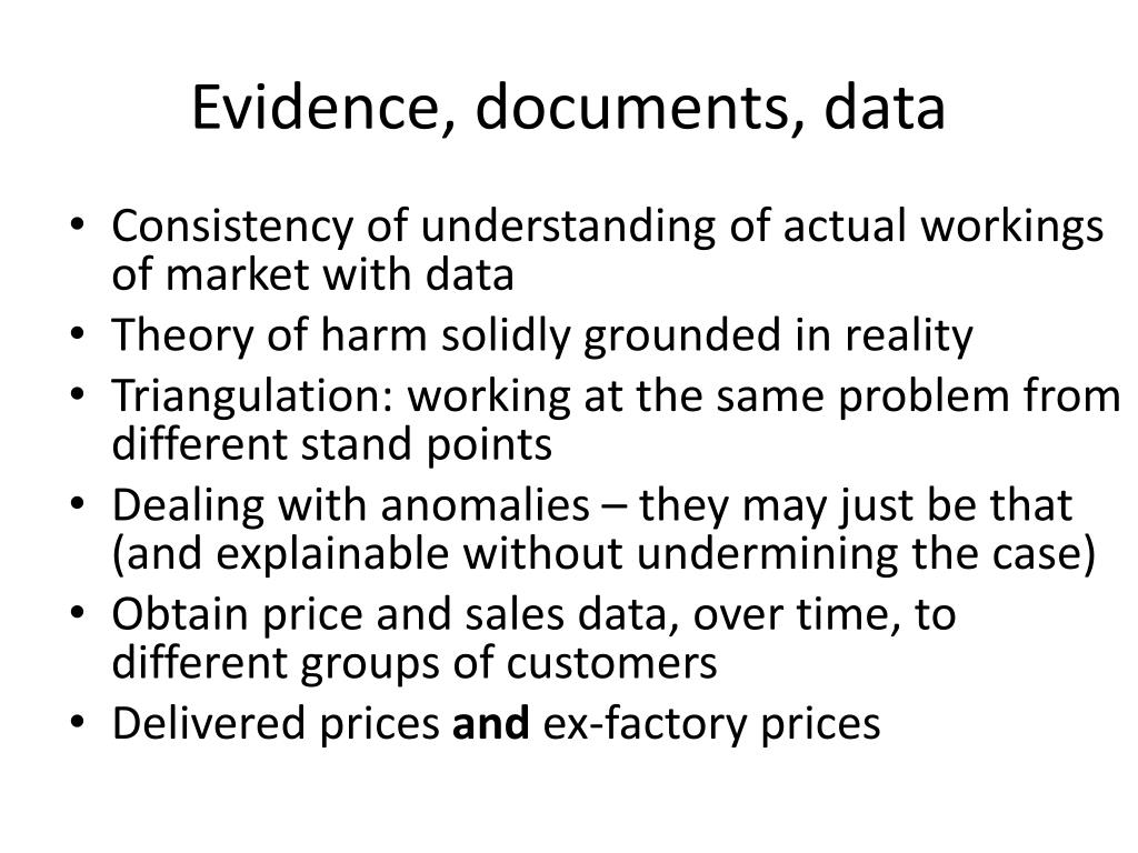 Evidence, documents, data