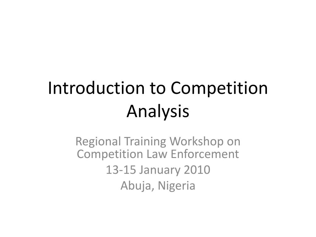 Introduction to Competition Analysis