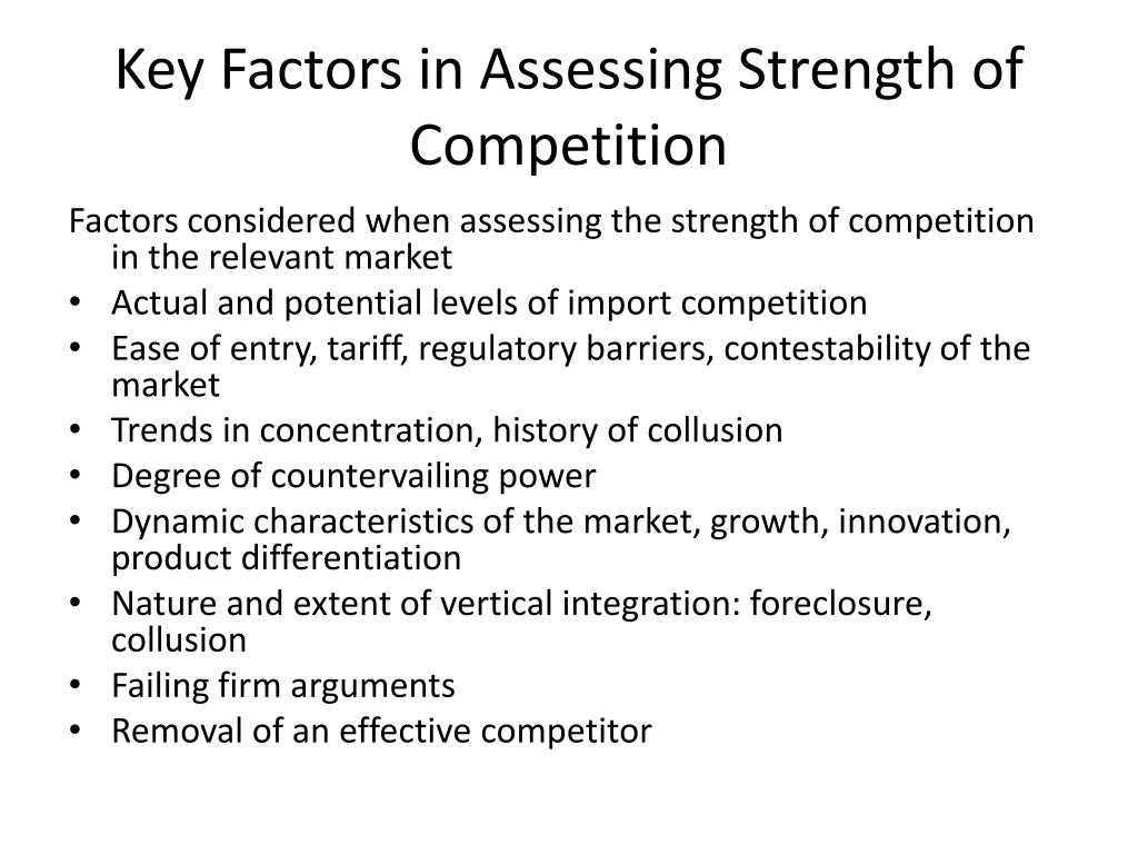 Key Factors in Assessing Strength of Competition
