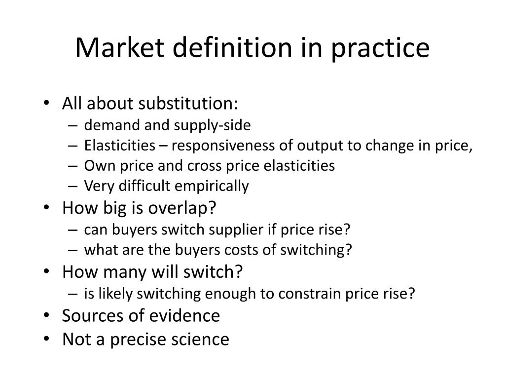 Market definition in practice