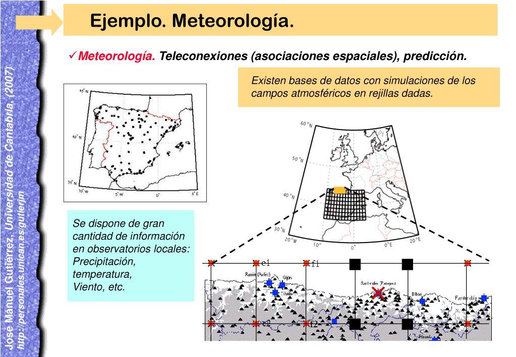 Ejemplo. Meteorología.