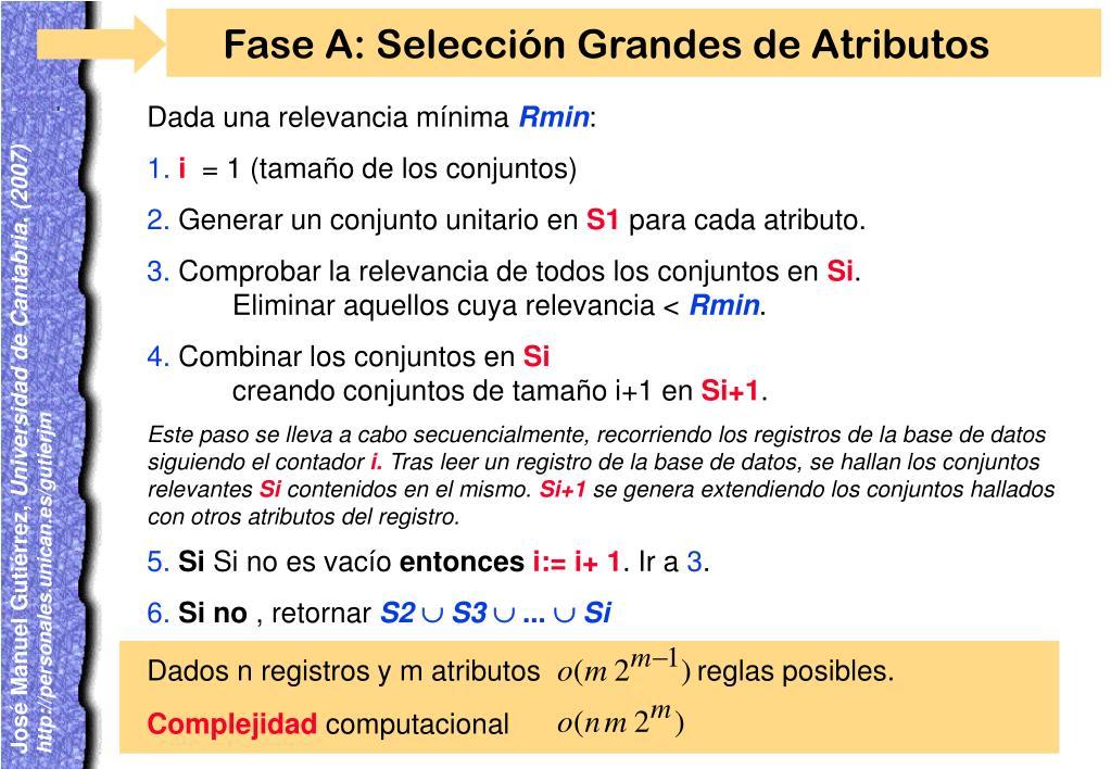 Dados n registros y m atributos                    reglas posibles.
