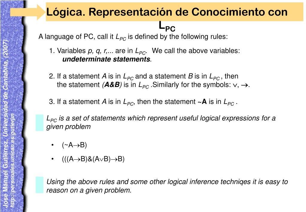 Lógica. Representación de Conocimiento con L