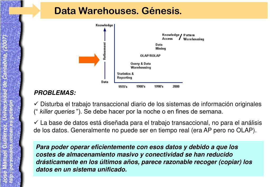 Para poder operar eficientemente con esos datos y debido a que los costes de almacenamiento masivo y conectividad se han reducido drásticamente en los últimos años, parece razonable recoger (copiar) los datos en un sistema unificado.