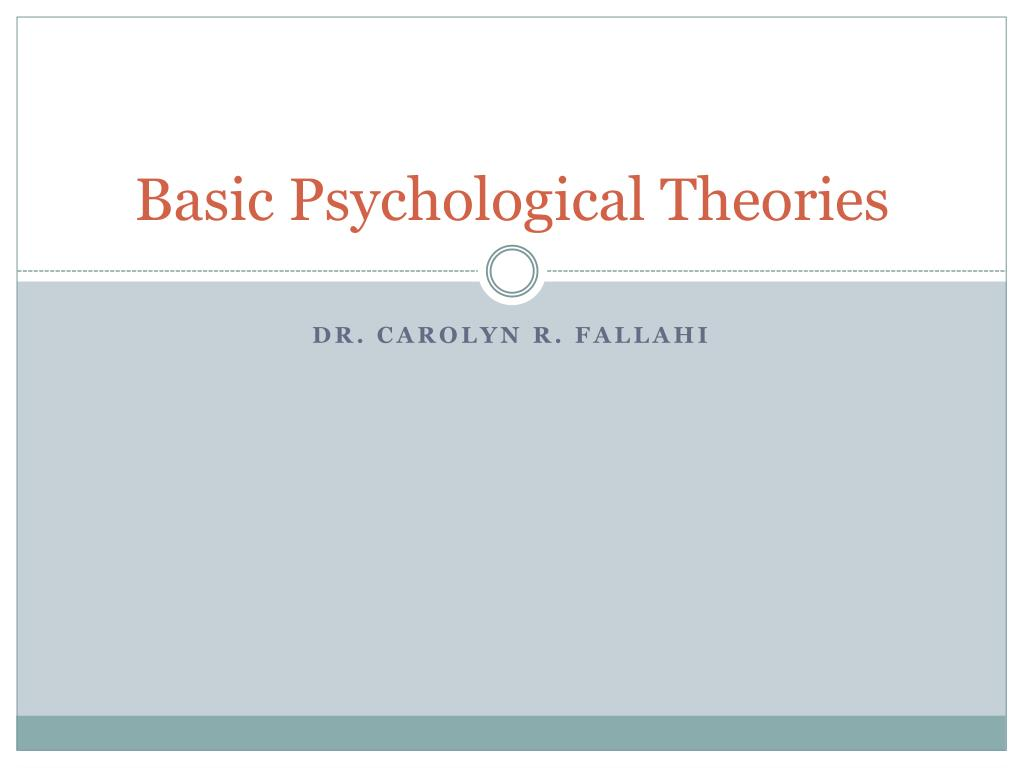 basic psychological theories