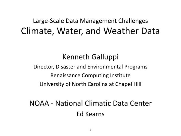 large scale data management challenges climate water and weather data n.