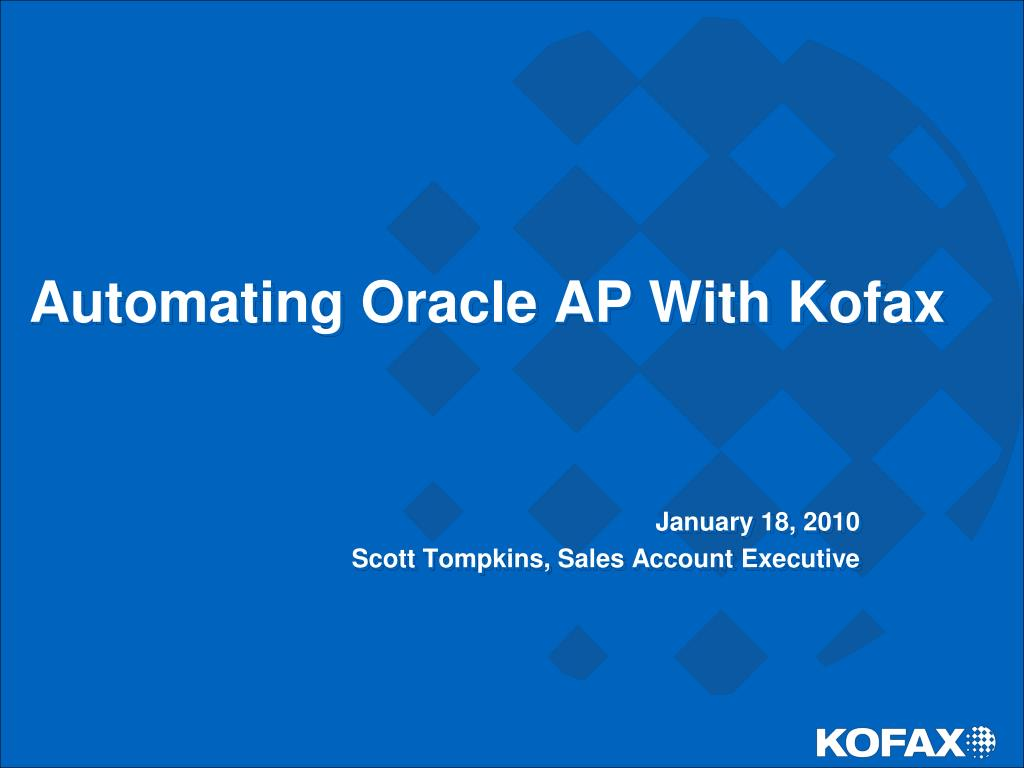 automating oracle ap with kofax