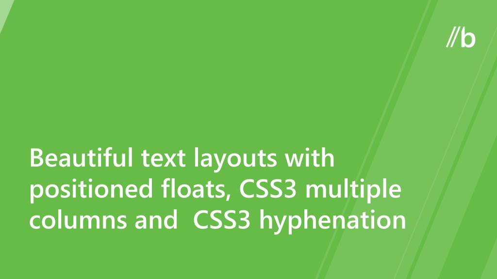 Beautiful text layouts with