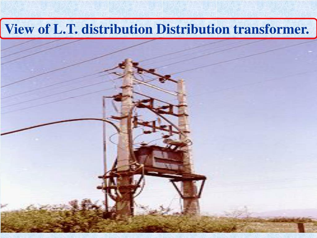 View of L.T. distribution Distribution transformer.