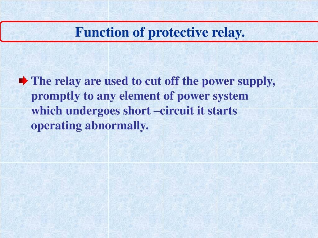Function of protective relay.