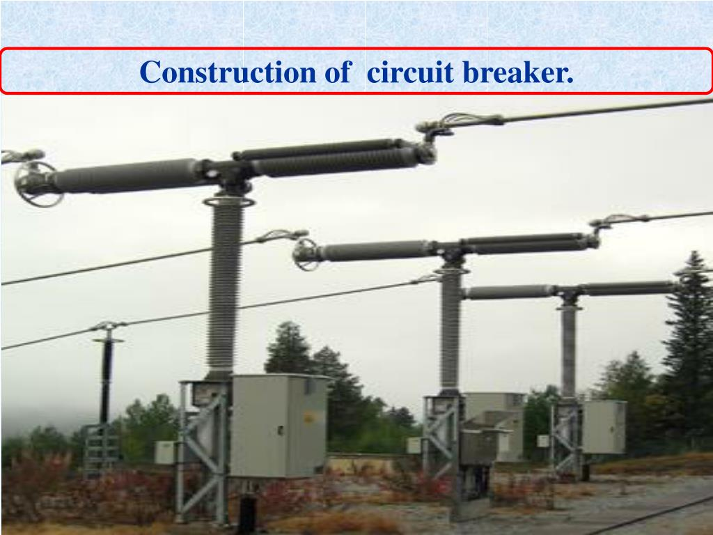 Construction of  circuit breaker.