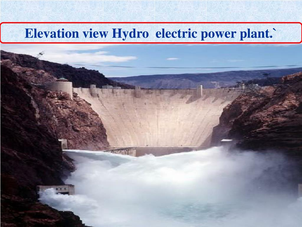 Elevation view Hydro  electric power plant.`