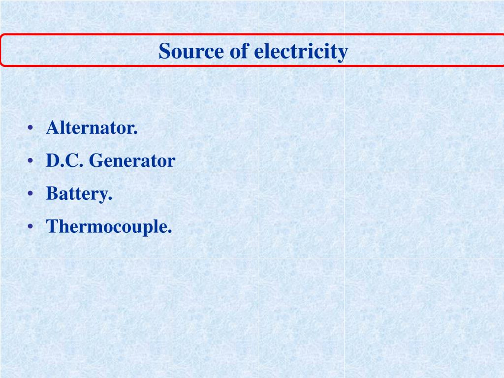 Source of electricity