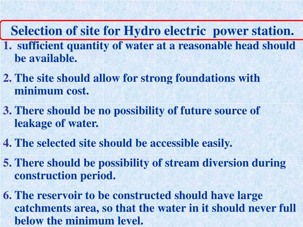 Selection of site for Hydro electric  power station.