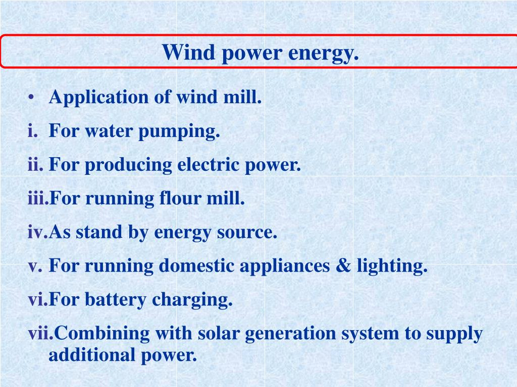 Wind power energy.