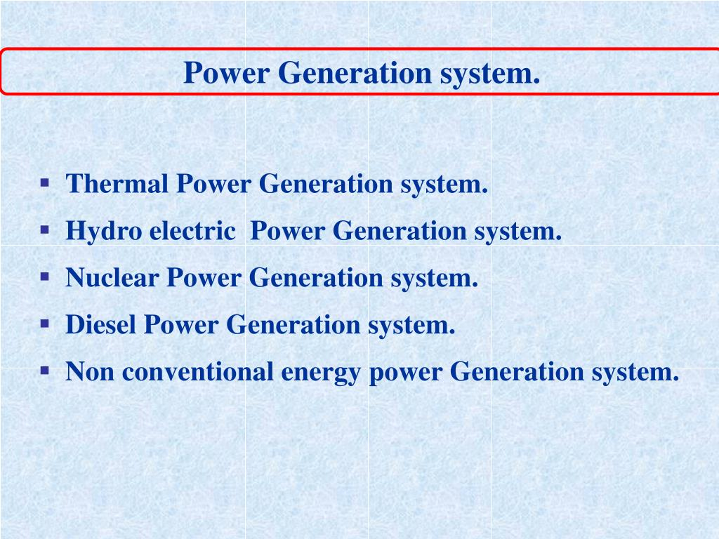 Power Generation system.