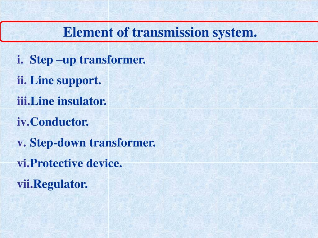 Element of transmission system.