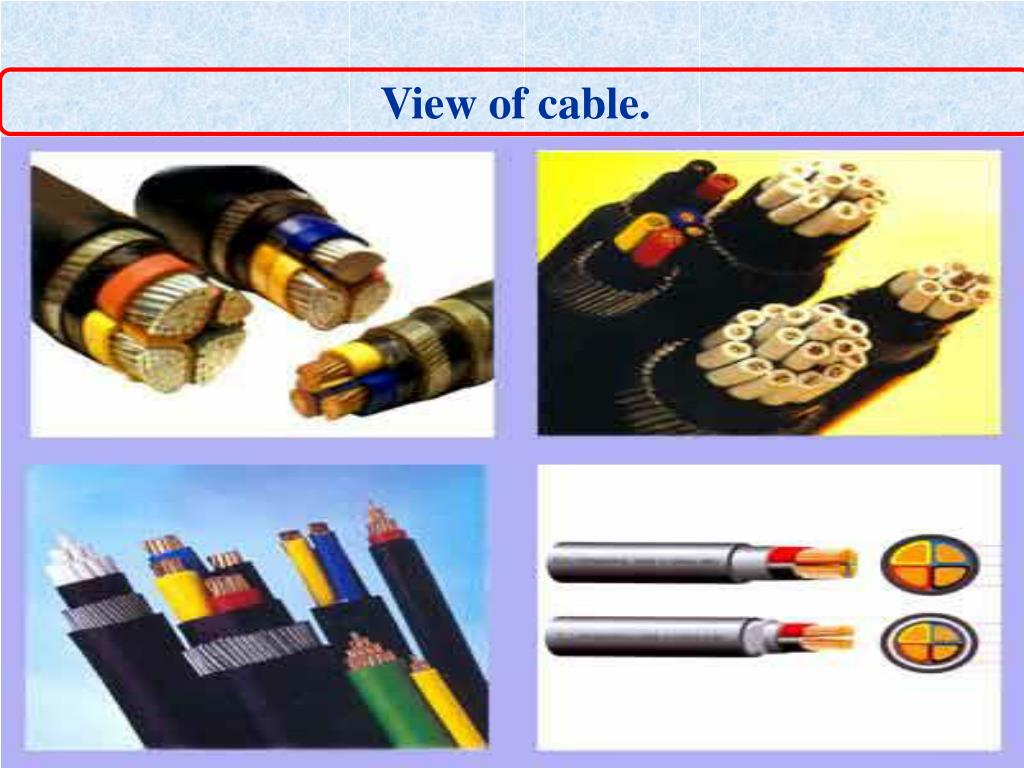 View of cable.