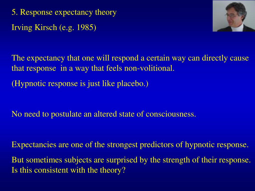 5. Response expectancy theory