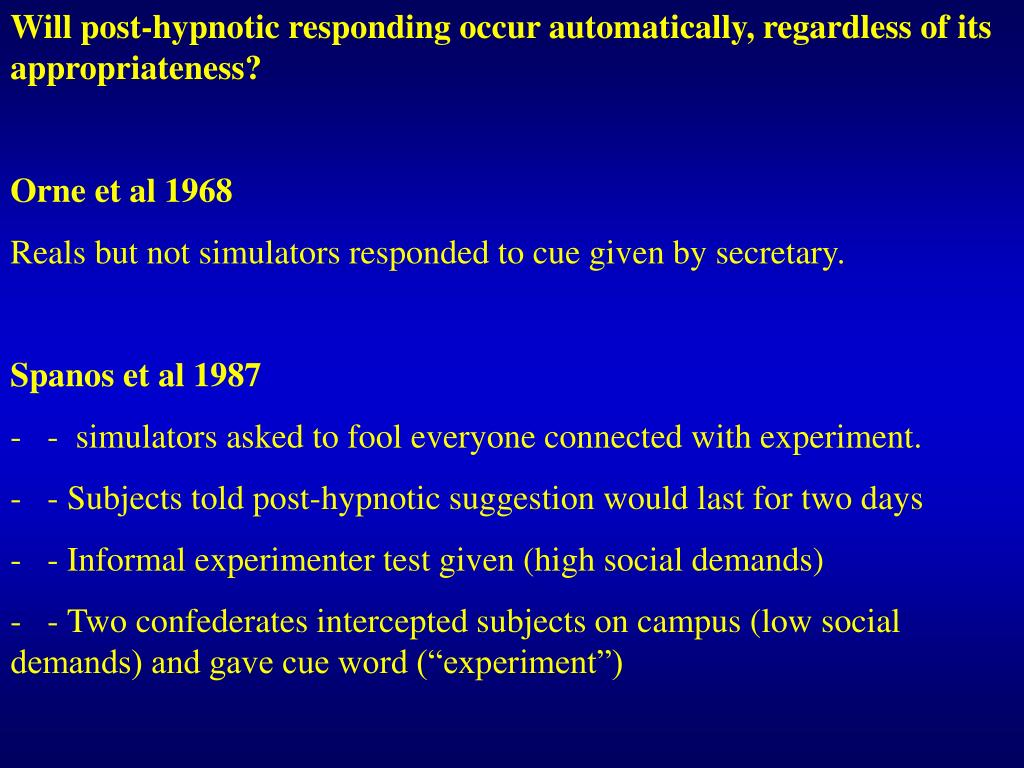 Will post-hypnotic responding occur automatically, regardless of its appropriateness?